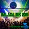 Balada Mix 2015 (Continuous Dj Mix)