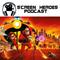 SH120: Incredibles 2 Review