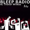 Bleep Radio #521 w/ Trevor Wilkes [Resealable Peel, Don't you see the appeal?]