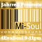 Jahrrell Presents 4EvaSoul On Mi Soul Connoisseurs  , 25th August   2018