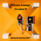Private Lounge Session II  -  selected & mixed by ISOTT