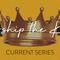 Worship the King - Week Two
