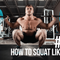 880: How to Squat Like a Pro