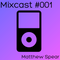 Mixcast #001 - Dubstep