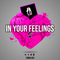 T.O GIRLS PRESENTS - IN YOUR FEELINGS 2
