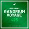 Ganorium Voyage 425