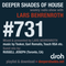 Deeper Shades Of House #731 w/ exclusive guest mix by RUSSELL JOSEPH