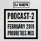 DJ SHEPS PODCAST 2-2019 FEBRUARY PRIORITIES MIX