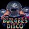 Burgers - Disco House 07-18