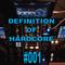Definition of Hardcore Vol 1