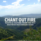 Chant Out Fire - Roots and Culture from the 90´s