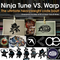 WARP VS NINJA TUNE ( SPECIAL EXCLUSIVE MEGAMIX 2 IN 1 )