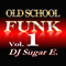 Old School Funk Mix 1 (early to mid 70's) - complete version - DJ Sugar E.