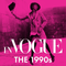 Special Presentation of In VOGUE: The 1990s -- The Rise of Downtown NYC