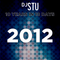 Day 10 in DJ STU's 10 Years in 10 Days : 2012