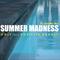 Summer Madness Vol.1