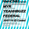 Federal B2B Yeahhbuzz @ Hamchild 20/July/2016