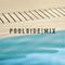 Poolside Mix