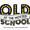 Old School At The Movies - Episode 159