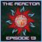 The Reactor Ep. 13