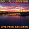 Soulful Session, Zero Radio 2.6.18  (Episode 228) Live from Brighton with DJ Chris Philps
