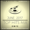 2017 TOP HITS MIX (JAN - JUNE)