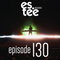 """es.tee Sessions"" Episode 130"