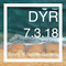 DYR // 7.3.18 ≋W≋A≋V≋Y≋ @ Golden Gardens