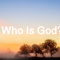 Who Is God? - God Is Love