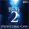 Deep Coral Cave - Music Diver 2 - mixed by Diver Dude