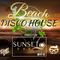 Sunset Bay pres. BEACH DISCO HOUSE (Mixed By Diego Dida)
