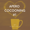 APERO COCOONING #1