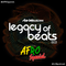Legacy of Beats - Episode 003 (Afro Special)