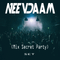 (Mix Party Secret NeevDaam) Set