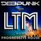 DEEPUNK - LTM #215 (Listen True Music) Today it's Progressive House.30.07.2019