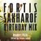 FORTISAKHAROF BIRTHDAY MIX - READERS PICKS