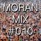 Moran Mix 010
