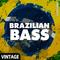 BRAZILIAN BASS VINTAGE