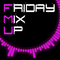 Friday Mix Up (Week 82) DEEP HOUSE