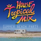 Tropical House 2018_Mixed By Cawe & Bans & Sevod
