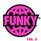 That's Funky Vol.2 - Classic & Rare (Less Classic More Rare) Mixed By Marco Giannotti