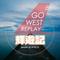 輝遊記 #GoWestReplay 2018-02-25