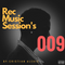 REC - MUSIC SESSION 009 Set AnderGround 2018