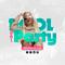Pool Party 001 • Dj Angie