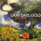 Gray Days and Gold - July 2020