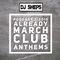 DJ SHEPS PODCAST 3-2019 MARCH ALREADY