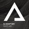 DJSoupMix – Epoch Lost [Milestone Mix]