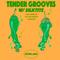 Tender Grooves w/ silktits 28/06/2020