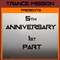 TRANCE-MISSION Presents 5th Anniversary Part 1(August 4th 2017)