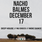 Deep house and nu disco mix by Nacho Balmes // December 2017